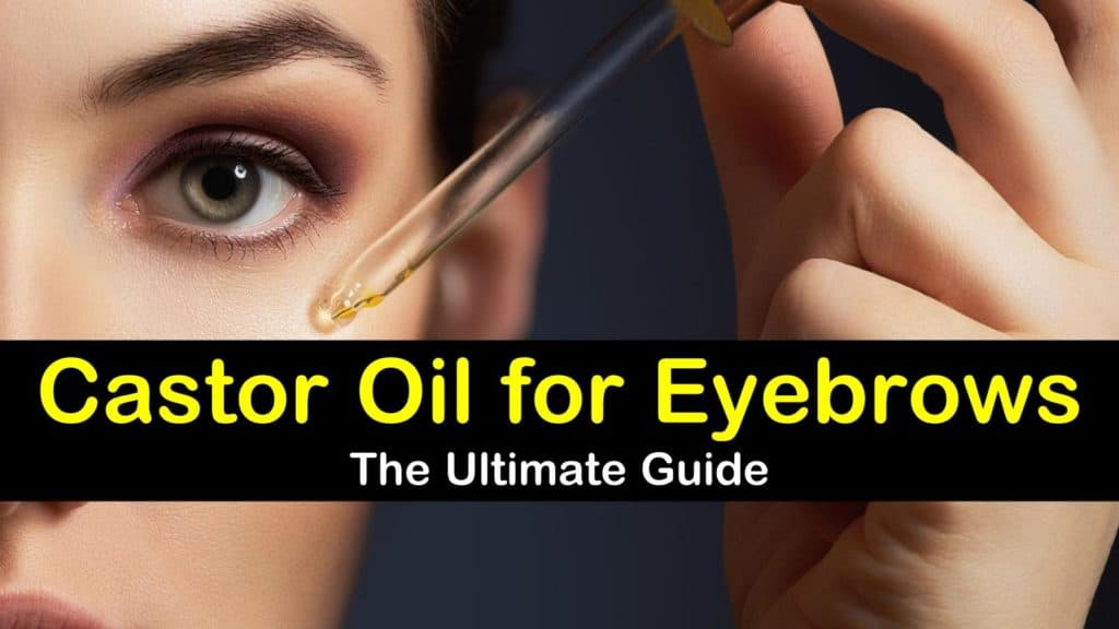 how to use castor oil for eyebrows