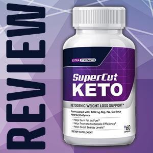Super Cut Keto Reviews
